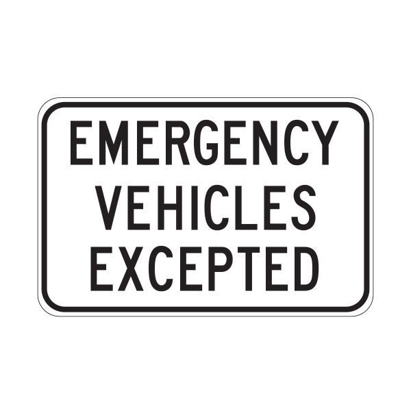 Emergency Vehicles Excepted