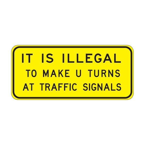 It is Illegal to Make U Turns at Traffic Lights